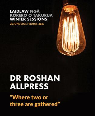 2021 Winter Sessions 1 - Dr Roshan Allpress image